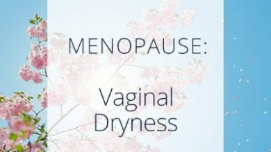 Photo of Vaginal dryness (Symptoms, Causes and Treatment)