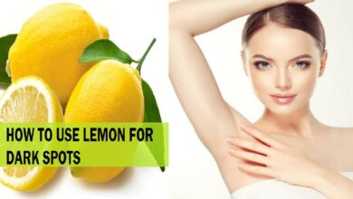 Photo of WAYS TO USE LEMON TO ELIMINATE DARK SPOTS  ON THE FACE